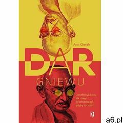 Dar gniewu - Arun Gandhi - ogłoszenia A6.pl