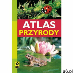 Atlas przyrody (192 str.) - ogłoszenia A6.pl