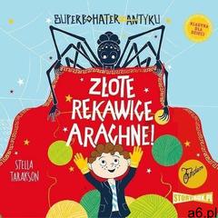 Superbohater z antyku. tom 3. złote rękawice arachne! - stella tarakson (mp3) - ogłoszenia A6.pl