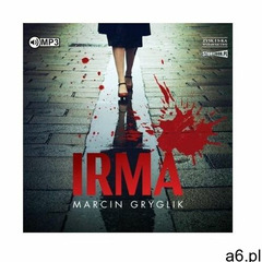 Irma audiobook - Marcin Gryglik - książka - ogłoszenia A6.pl