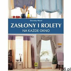 Zasłony i rolety na każde okno (96 str.) - ogłoszenia A6.pl