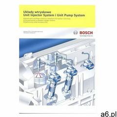 Układy wtryskowe. Unit Injector System i Unit Pump System Praca zbiorowa (9788320617979) - ogłoszenia A6.pl
