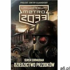 Uniwersum Metro 2033 Dziedzictwo przodków Cormudian Suren, INSIGNIS MEDIA - ogłoszenia A6.pl