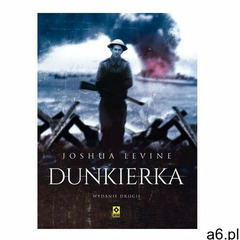 Dunkierka- bezpłatny odbiór zamówień w Krakowie (płatność gotówką lub kartą). (9788377737651) - ogłoszenia A6.pl