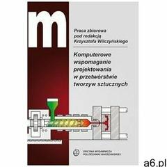 Komputerowe wspomaganie projektowania... - praca zbiorowa - książka (9788378146148) - ogłoszenia A6.pl