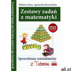 Sprawdzian szóstoklasisty. zestawy zadań z matematyki - hasse elżbieta, rzeszotarska agnieszka - ogłoszenia A6.pl