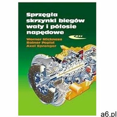 Sprzęgła,skrzynki biegów,wały i półosie napędowe Micknass, Werner - ogłoszenia A6.pl