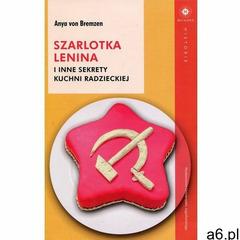 Szarlotka Lenina i inne sekrety kuchni radzieckiej, Uniwersytetu Jagiellońskiego - ogłoszenia A6.pl