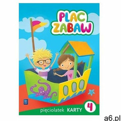 Plac zabaw Karty pracy Pięciolatek Część 4 Wychowa - Jeśli zamówisz do 14:00, wyślemy tego samego dn - ogłoszenia A6.pl
