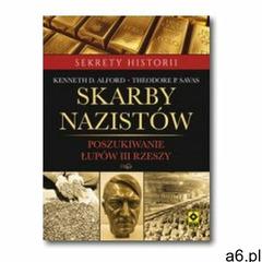 Skarby nazistów. Poszukiwanie łupów III rzeszy (9788377732663) - ogłoszenia A6.pl