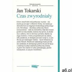 Czas zwyrodniały - Jan Tokarski (MOBI) - ogłoszenia A6.pl