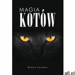 Magia kotów - Barbara Sieradzan - ogłoszenia A6.pl