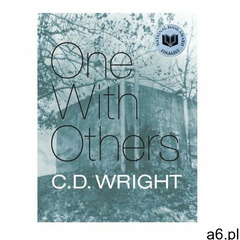 One with Others: [a Little Book of Her Days] Ed Wright - ogłoszenia A6.pl