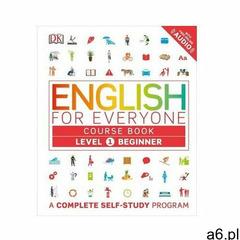 English for Everyone: Level 1: Beginner, Course Book: A Complete Self-Study Program Dk (146544940X) - ogłoszenia A6.pl