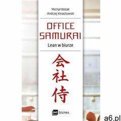 Office Samurai: Lean w biurze - Michał Wolak, Andrzej Kinastowski (EPUB) (114 str.) - ogłoszenia A6.pl