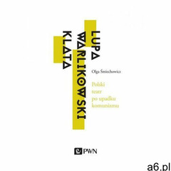 Polski teatr po upadku komunizmu - Olga Śmiechowicz (EPUB) (2018) - ogłoszenia A6.pl