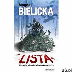 Lista. Historia zbrodni niedoskonałych... - Magda Bielicka, Novae Res - ogłoszenia A6.pl