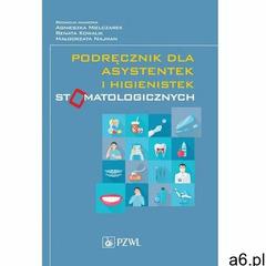 Podręcznik dla asystentek i higienistek stomatologicznych (414 str.) - ogłoszenia A6.pl