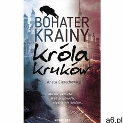 Bohater Krainy Króla Kruków - Aneta Cierechowicz (MOBI) - ogłoszenia A6.pl