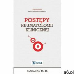 Postępy reumatologii klinicznej. Rozdział 15-16 (9788320052121) - ogłoszenia A6.pl