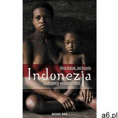Indonezja - Alicja Kubiak, Jan Kurzela (EPUB) (9788380839847) - ogłoszenia A6.pl