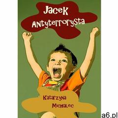 JACEK ANTYTERRORYSTA - EBOOK (2014) - ogłoszenia A6.pl