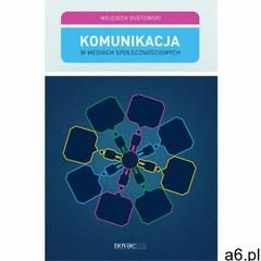 Komunikacja w mediach społecznościowych (9788379422623) - ogłoszenia A6.pl