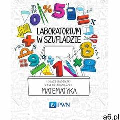 Laboratorium w szufladzie. Matematyka, Wydawnictwo Naukowe PWN - ogłoszenia A6.pl
