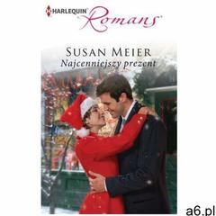 Najcenniejszy prezent - Susan Meier, Susan Meier - ogłoszenia A6.pl