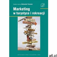 Marketing w turystyce i rekreacji (399 str.) - ogłoszenia A6.pl