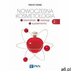 Nowoczesna kosmetologia. Tom 2 (2014) - ogłoszenia A6.pl