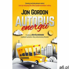 Autobus energii - Jon Gordon (EPUB), Jon Gordon - ogłoszenia A6.pl