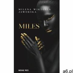 Miles - Milena Wiktoria Jaworska, Novae Res - ogłoszenia A6.pl