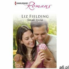 Smak życia - Liz Fielding (2013) - ogłoszenia A6.pl