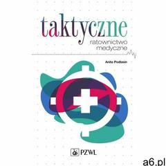 Taktyczne ratownictwo medyczne (9788320051100) - ogłoszenia A6.pl