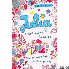 Julia i Królewna Śnieżka (2016) - ogłoszenia A6.pl
