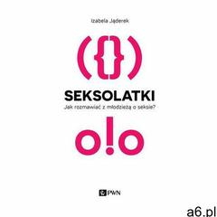 Seksolatki - Izabela Jąderek (2016) - ogłoszenia A6.pl