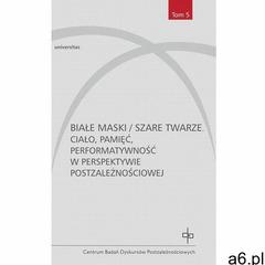 Białe maski / szare twarze (452 str.) - ogłoszenia A6.pl