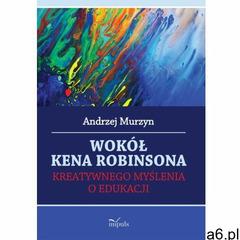 Wokół Kena Robinsona, Andrzej Murzyn - ogłoszenia A6.pl