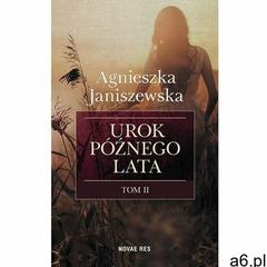 Urok późnego lata. Tom II - ogłoszenia A6.pl