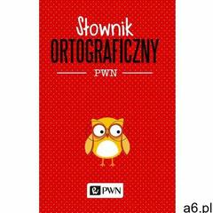 Słownik ortograficzny PWN, WAB - ogłoszenia A6.pl