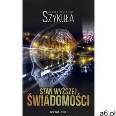 Stan wyższej świadomości, Bogdan Bolesław Szykuła - ogłoszenia A6.pl