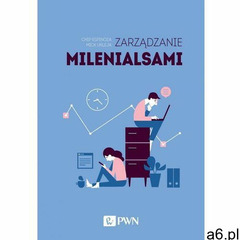 Zarządzanie milenialsami - ogłoszenia A6.pl