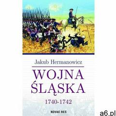 Wojna Śląska 1740-1742 (129 str.) - ogłoszenia A6.pl