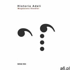 Historia Adeli - ogłoszenia A6.pl