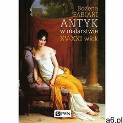 Antyk w malarstwie (9788301193744) - ogłoszenia A6.pl
