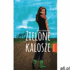 Zielone kalosze, Wanda Szymanowska - ogłoszenia A6.pl