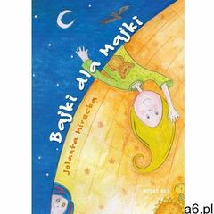 Bajki dla Majki (48 str.) - ogłoszenia A6.pl