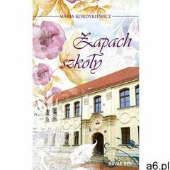 Zapach szkoły - ogłoszenia A6.pl