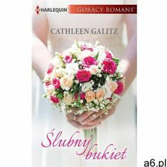 Ślubny bukiet, Cathleen Galitz - ogłoszenia A6.pl